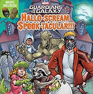 Guardians of the Galaxy Hallo-scream Spook-tacular!!! (Marvel Guardians of the Galaxy)