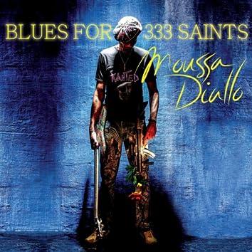 Blues for 333 Saints