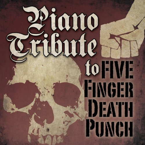 Piano Tribute to Five Finger Death Punch: American Capitalist