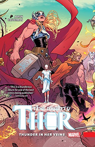 The Mighty Thor Vol. 1: Thunder In Her Veins (The Mighty Thor (2015-2018)) (English Edition)