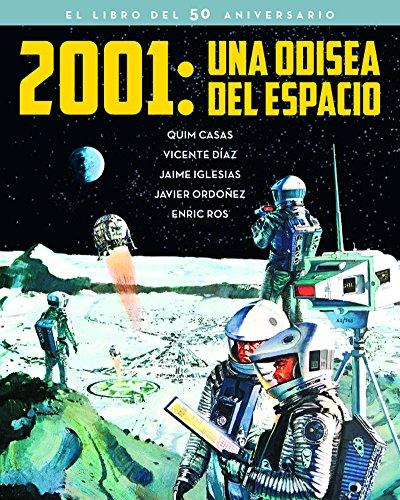 2001: UNA ODISEA DEL ESPACIO. EL LIBRO DEL 50 ANIVERSARIO (FUERA DE COLECCION)