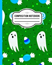 Halloween Composition Notebook: Halloween Wide Ruled 7.5 x 9.25 in 110 Pages Composition Book , halloween ghost sweets