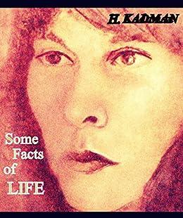 Some facts of life by [Haim Kadman, Haim  Kadman]