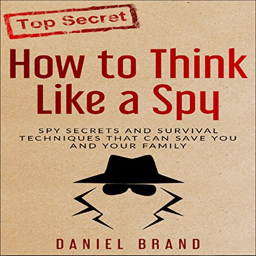 How to Think Like a Spy audiobook cover art