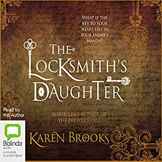 The Locksmith's Daughter                   By:                                                                                                                                 Karen Brooks                               Narrated by:                                                                                                                                 Karen Brooks                      Length: 22 hrs and 21 mins     2 ratings     Overall 4.5