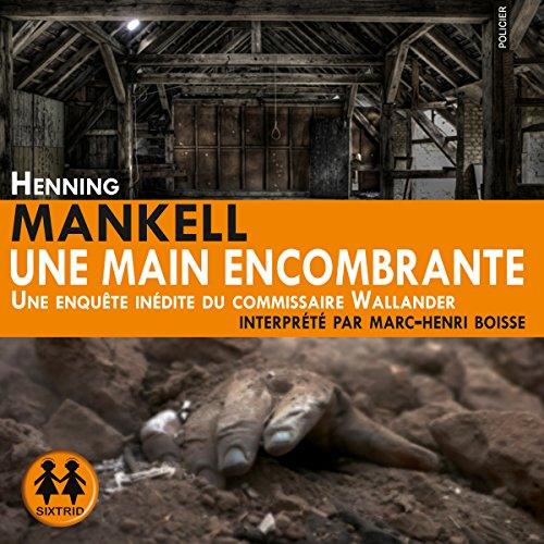 [Livre Audio] Henning Mankell - Une main encombrante [mp3 128kbps]