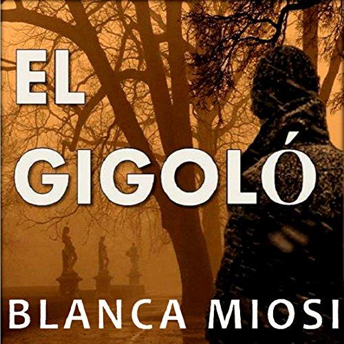 El gigoló [The Gigolo] audiobook cover art
