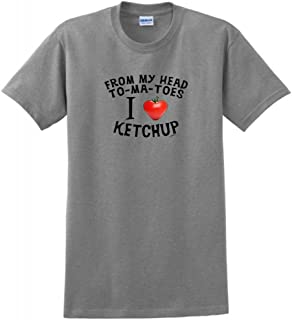 from My Head to My Toes Tomatoes I Love Ketchup T-Shirt
