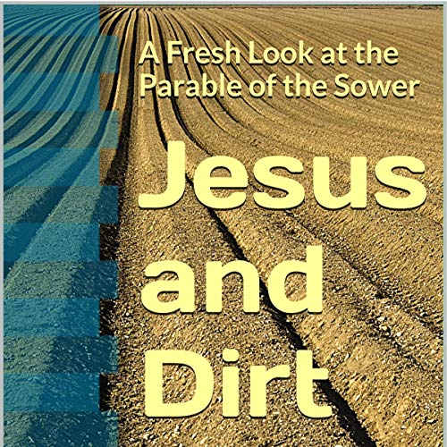 Jesus and Dirt audiobook cover art