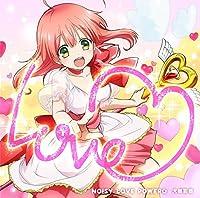 TVアニメ『魔法少女 俺』OP主題歌「NOISY LOVE POWER☆」(さき盤)