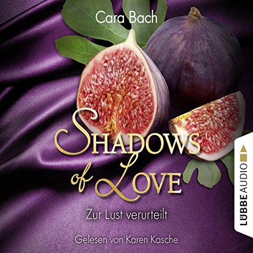 Zur Lust verurteilt (Shadows of Love 8) Titelbild