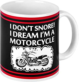 I Don't Snore I Dream I'm a Motorcycle Funny Coffee Mug Motorcycle Gifts Father's Day Gifts For Men Dad Father Grandpa Novelty Motorcycle Ceramic Coffee Cup 11 Ounce
