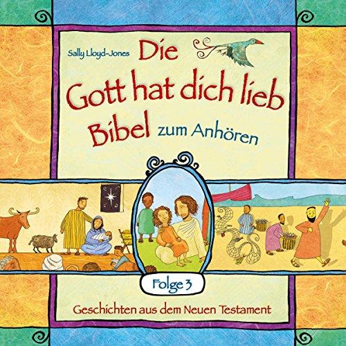 "Die ""Gott hat dich lieb""-Bibel zum Anhören 3 audiobook cover art"