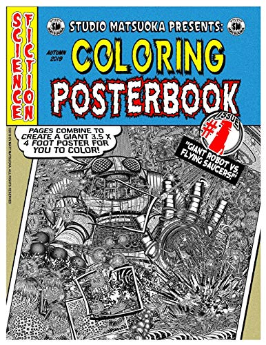 Coloring Posterbook Issue #1: Giant Robot VS. Flying Saucers