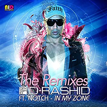 In My Zone (feat. Notch) [The Remixes]