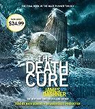 The Death Cure (Maze Runner, Book Three) (The Maze Runner Series)