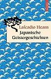 Japanische Geistergeschichten (Geschenkbuch Weisheit)