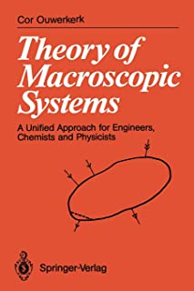 Theory of Macroscopic Systems: A Unified Approach for Engineers, Chemists and Physicists