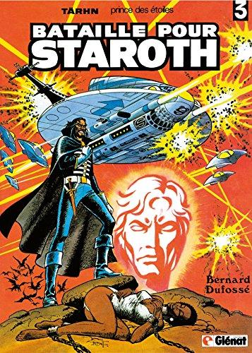 Tärhn tome 3 : Bataille pour Staroth