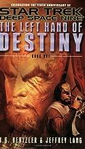 The Left Hand of Destiny, Book 1 (Star Trek: Deep Space Nine)