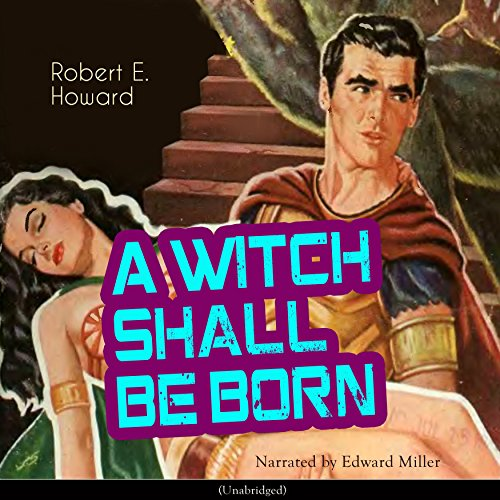A Witch Shall Be Born audiobook cover art