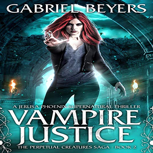 Vampire Justice: A Jerusa Phoenix Supernatural Thriller audiobook cover art