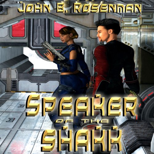Speaker of the Shakk audiobook cover art