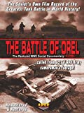 The Battle of Orel (Kursk) Restored WW2 Soviet Documentary