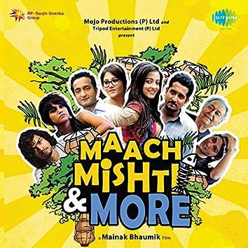 Maach Mishti and More (Original Motion Picture Soundtrack)
