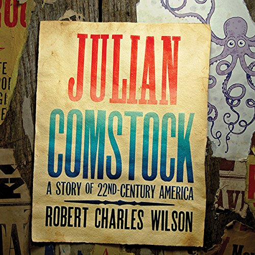 Julian Comstock audiobook cover art