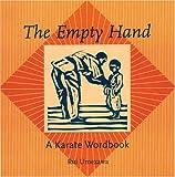 Empty Hand: A Karate Word Book - Rui Umezawa