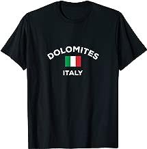 Dolomites Italy Italia Italian Flag City Tourist Souvenir T-Shirt