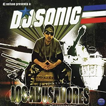 DJ Sonic - Los Abusadores