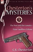 chesterton من mysteries: 5-the poet و lunatics & أربعة faultless felons