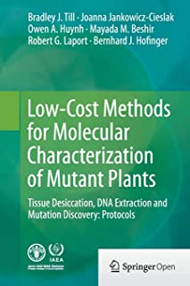 Low-Cost Methods for Molecular Characterization of Mutant Plants: Tissue Desiccation, DNA Extraction and Mutation Discover...