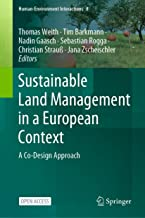 Sustainable Land Management in a European Context: A Co-Design Approach (Human-Environment Interactions Book 8)