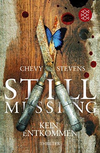Still Missing – Kein Entkommen: Thriller