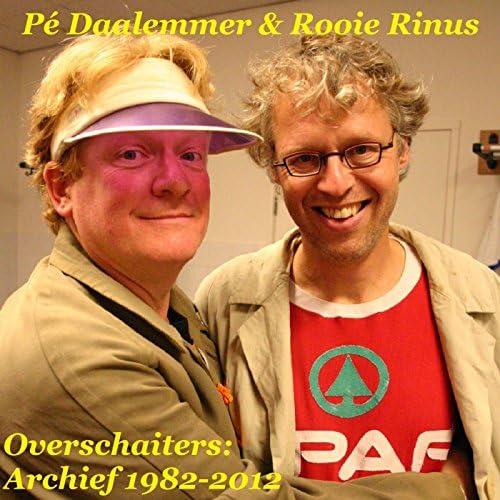 Pé Daalemmer & Rooie Rinus