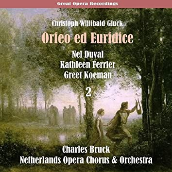 Gluck: Orfeo ed Euridice (1951), Vol. 2