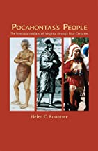 Pocahontas's People: The Powhatan Indians of Virginia Through Four Centuries (The Civilization of the American Indian Series)