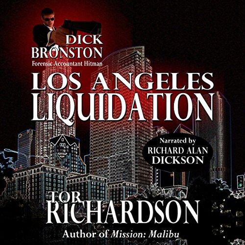 Dick Bronston: Los Angeles Liquidation audiobook cover art