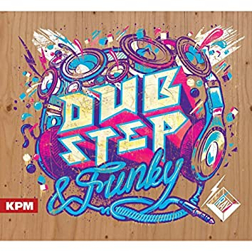 Dubstep and Funky
