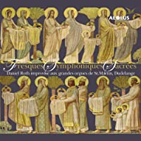 Fresques Symphoniques Sacrees