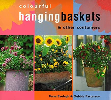 COLOURFUL HANGING BASKETS, EVELEGH  [O/P]