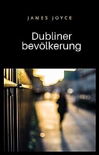 Dubliner bevölkerung (übersetzt) (German Edition)