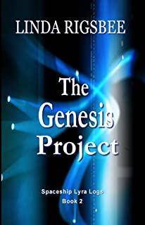 The Genesis Project: Spaceship Lyra Logs, Log 002