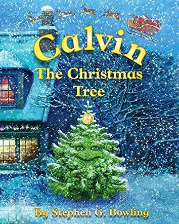 Calvin the Christmas Tree