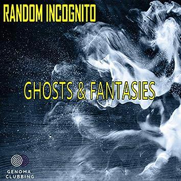 Ghosts & Fantasies