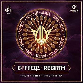 Rebirth (Official Anthem 2018)