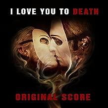 I Love You to Death (Orignal Score)